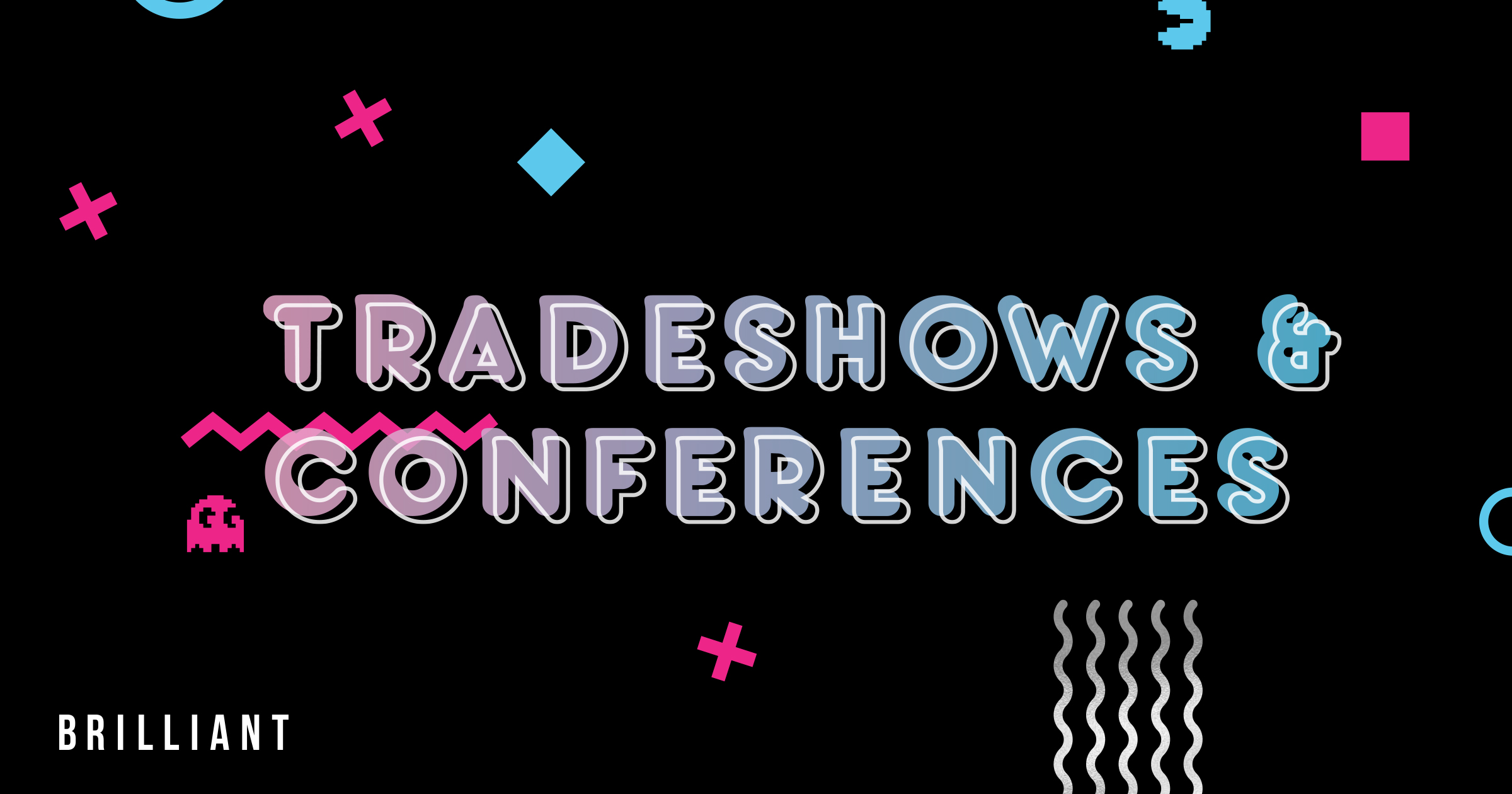 Tradeshow and Conferences